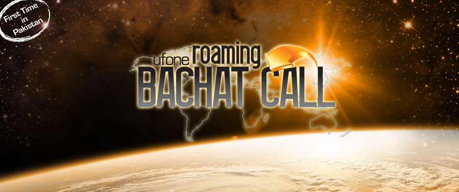 Ufone Offers Roaming Bachat Call