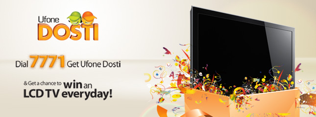Win an LCD TV with Ufone Dosti